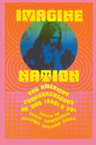 9780415930406: Imagine Nation: The American Counterculture of the 1960's and 70's