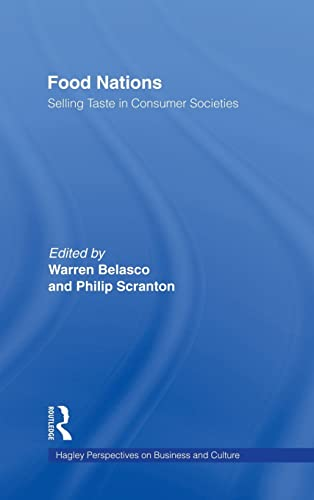 9780415930765: Food Nations: Selling Taste in Consumer Societies