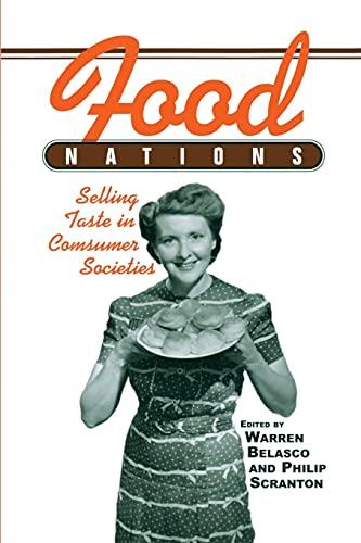 9780415930772: Food Nations: Selling Taste in Consumer Societies