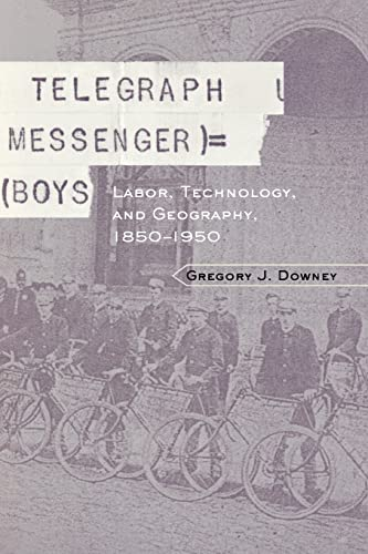9780415931090: Telegraph Messenger Boys: Labor, Technology, and Geography, 1850-1950