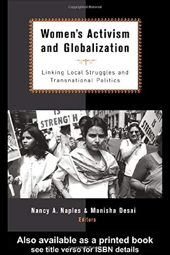 9780415931441: Women's Activism and Globalization: Linking Local Struggles and Global Politics