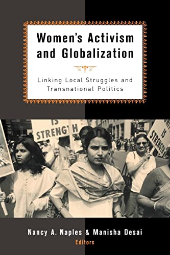 9780415931458: Women's Activism and Globalization: Linking Local Struggles and Global Politics