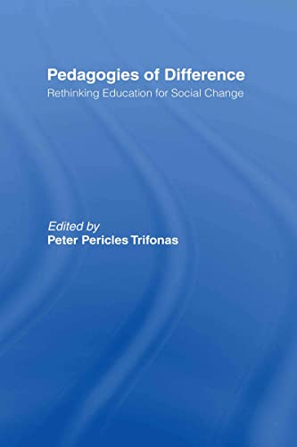9780415931489: Pedagogies of Difference: Rethinking Education for Social Justice