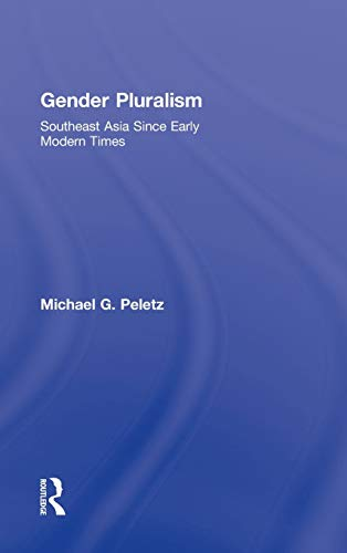 9780415931601: Gender Pluralism: Southeast Asia Since Early Modern Times
