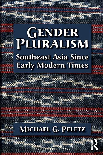 9780415931618: Gender Pluralism: Southeast Asia Since Early Modern Times
