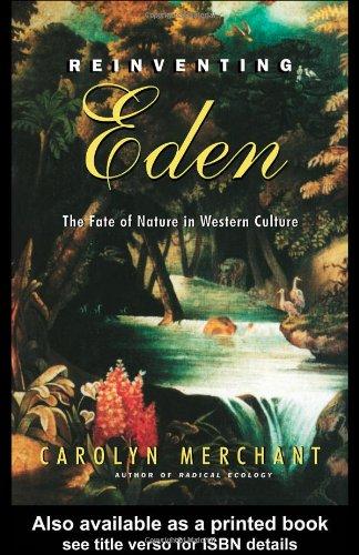 9780415931649: Reinventing Eden: The Fate of Nature in Western Culture