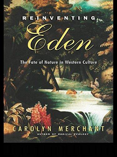 9780415931656: Reinventing Eden: The Fate of Nature in Western Culture