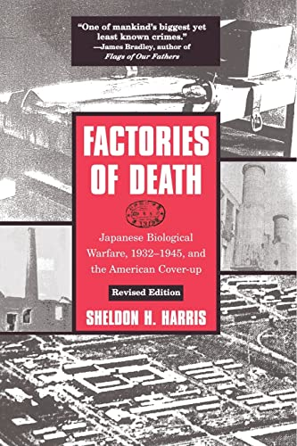 9780415932141: Factories of Death: Japanese Biological Warfare, 1932-45 and the American Cover-Up