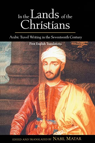 9780415932288: In the Lands of the Christians: Arabic Travel Writing in the 17th Century