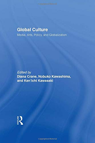 9780415932301: Global Culture: Media, Arts, Policy, and Globalization