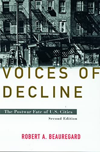 9780415932387: Voices of Decline: The Postwar Fate of US Cities