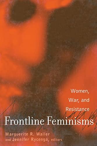 9780415932394: Frontline Feminisms: Women, War, and Resistance (Gender, Culture and Global Politics)
