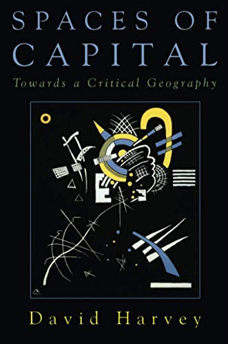 9780415932417: Spaces of Capital: Towards a Critical Geography