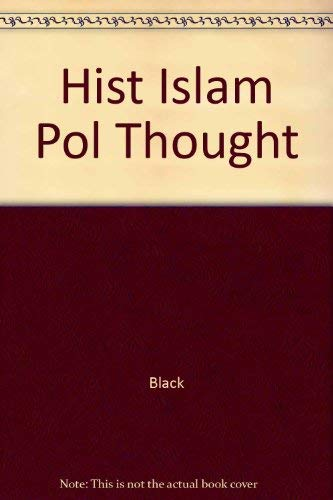 9780415932424: The History of Islamic Political Thought: From the Prophet to the Present