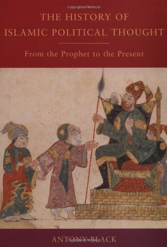 9780415932431: The History of Islamic Political Thought: From the Prophet to the Present