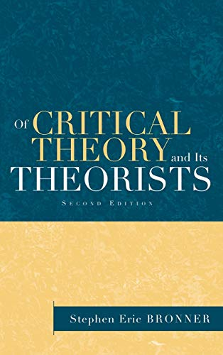 9780415932622: Of Critical Theory and Its Theorists