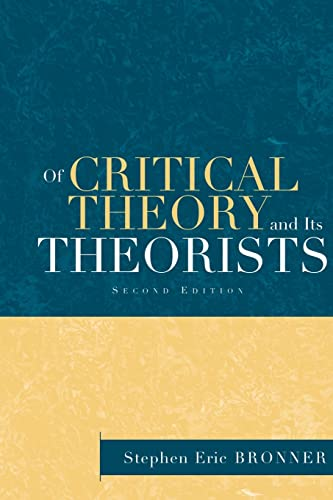 9780415932639: Of Critical Theory and Its Theorists