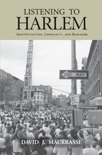 9780415933063: Listening to Harlem: Gentrification, Community, and Business
