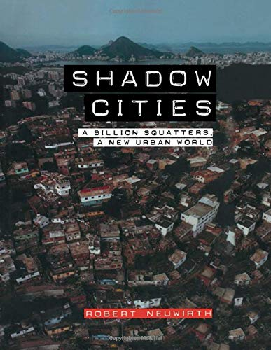 9780415933193: Shadow Cities: A Billion Squatters, A New Urban World