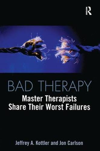 9780415933223: Bad Therapy: Master Therapists Share Their Worst Failures