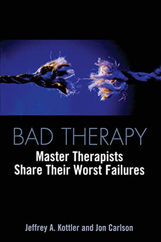 9780415933230: Bad Therapy: Master Therapists Share Their Worst Failures