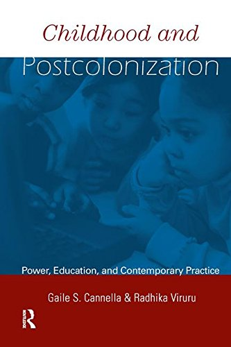 9780415933469: Childhood and Postcolonization: Power, Education, and Contemporary Practice (Changing Images of Early Childhood)