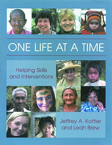 One Life at a Time : Helping: Jeffrey A. Kottler;