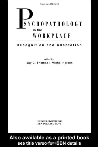 9780415933797: Psychopathology in the Workplace: Recognition and Adaptation