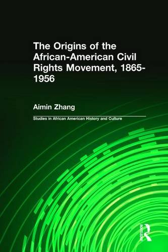 9780415933827: The Origins of the African-American Civil Rights Movement (Studies in African American History and Culture)
