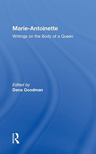 9780415933940: Marie Antoinette: Writings on the Body of a Queen