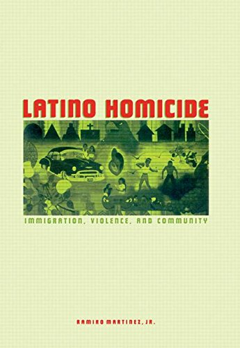9780415934022: Latino Homicide: Immigration, Violence, and Community (Criminal Justice Series)