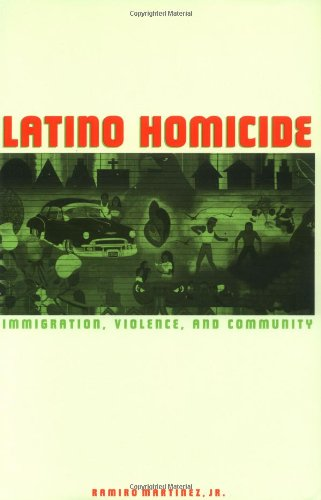9780415934039: Latino Homicide: Immigration, Violence, and Community (Criminal Justice Series)