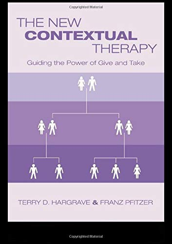 9780415934374: The New Contextual Therapy: Guiding the Power of Give and Take