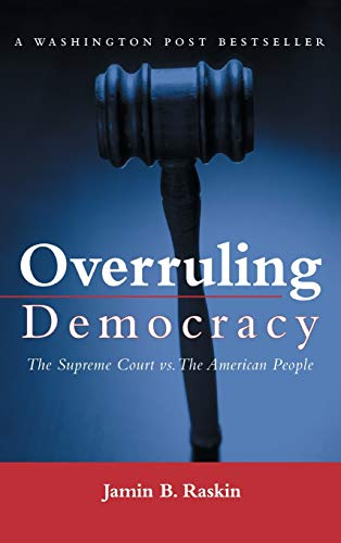 9780415934398: Overruling Democracy: The Supreme Court versus The American People