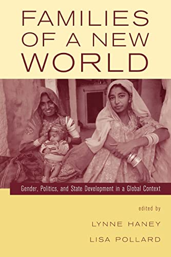 9780415934473: Families of a New World: Gender, Politics, and State Development in a Global Context