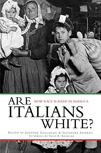9780415934510: Are Italians White?: How Race Is Made in America