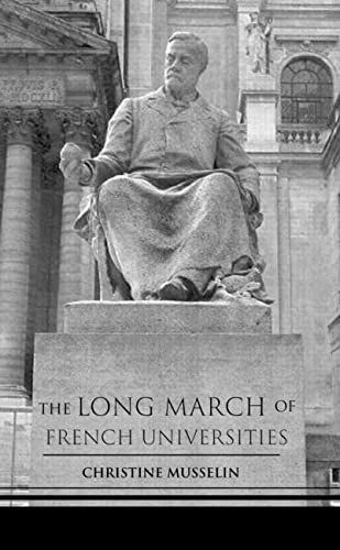 9780415934978: The Long March of French Universities