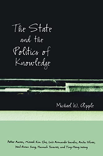 9780415935135: The State and the Politics of Knowledge