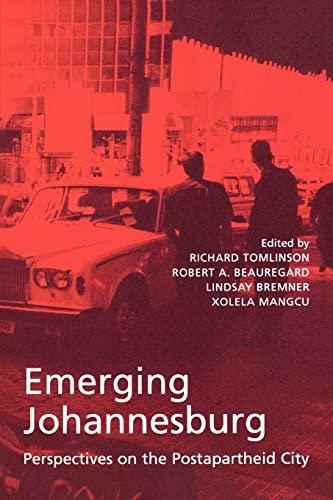 9780415935593: Emerging Johannesburg: Perspectives on the Postapartheid City