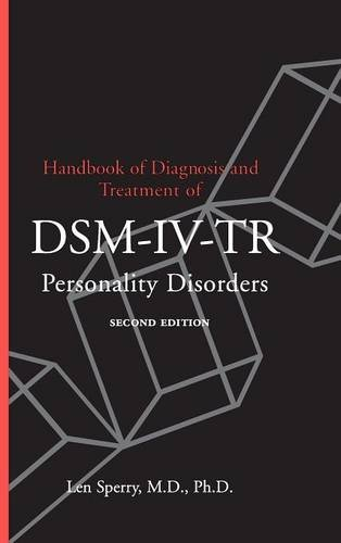 Handbook of Diagnosis and Treatment of DSM-IV-TR: Len Sperry