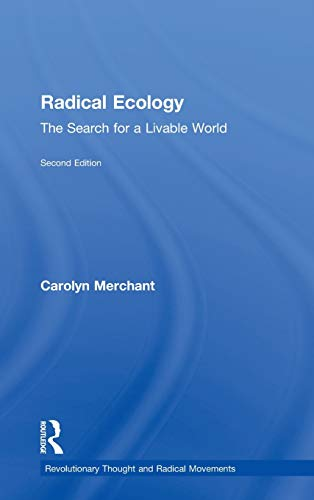 9780415935777: Radical Ecology: The Search for a Livable World (Revolutionary Thought and Radical Movements)