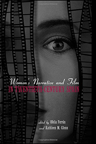 9780415936330: Women's Narrative and Film in 20th Century Spain (Media and Popular Culture)