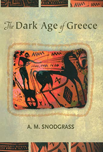 9780415936361: The Dark Age of Greece: An Archeological Survey of the Eleventh to the Eighth Centuries B.C.