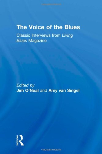9780415936538: The Voice of the Blues: Classic Interviews from Living Blues Magazine