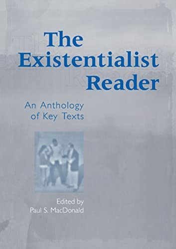 9780415936637: The Existentialist Reader: An Anthology of Key Texts