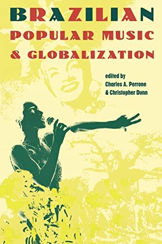 9780415936958: Brazilian Popular Music & Globalization