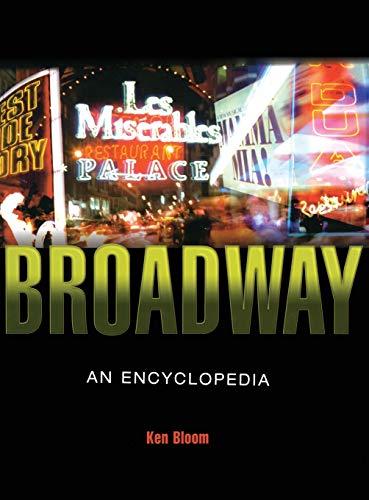 9780415937047: Broadway: An Encyclopedia