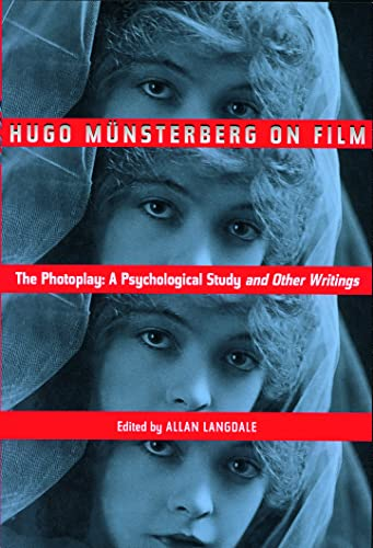 9780415937078: Hugo Munsterberg on Film: The Photoplay: A Psychological Study and Other Writings
