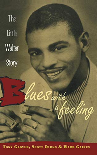 9780415937108: Blues with a Feeling: The Little Walter Story