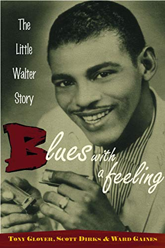 9780415937115: Blues with a Feeling: The Little Walter Story